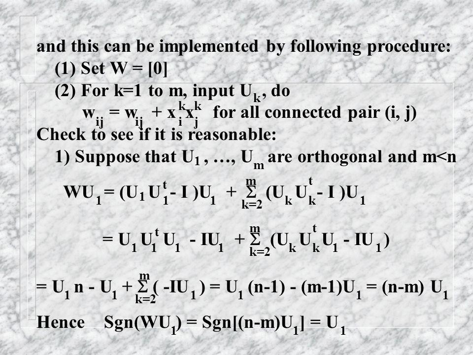 and this can be implemented by following procedure: (1) Set W = [0]